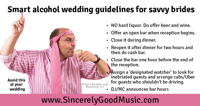 Alcohol Wedding Guidelines Sincerely Good Music